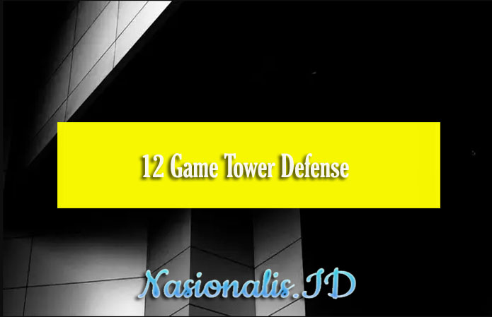 12 Game Tower Defense
